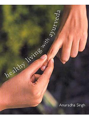 Healthy Living with Ayurveda