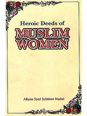 Heroic Deeds of Muslim Women