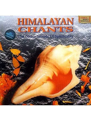 Himalayan Chants <br>(The Divine Sounds of Spirituality)<br>(Audio CD)