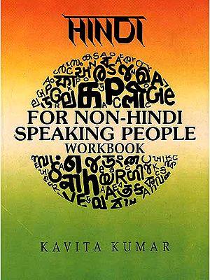 Hindi For Non-Hindi Speaking People Workbook