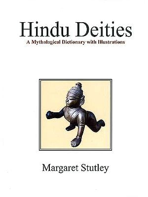 Hindu Deities A Mythological Dictionary With Illustrations