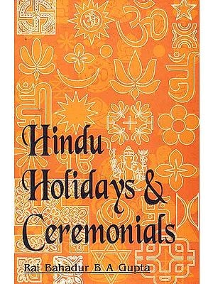 Hindu Holidays and Ceremonials