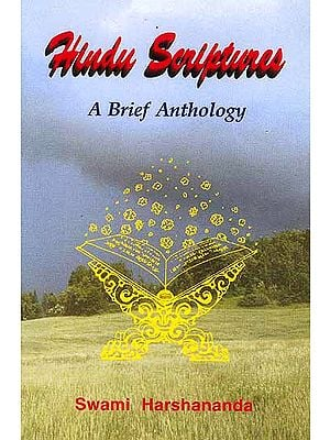 Hindu Scriptures (A Brief Anthology) (With Transliteration and English Translation)