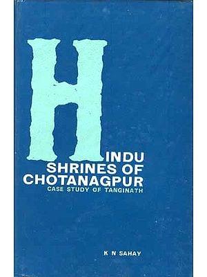 Hindu Shrines of Chotanagpur: Case Study of Tanginath