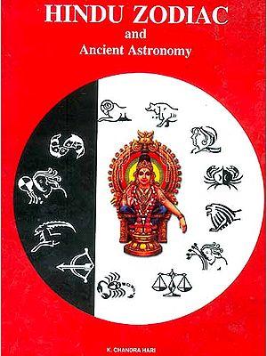 Hindu Zodiac and Ancient Astronomy