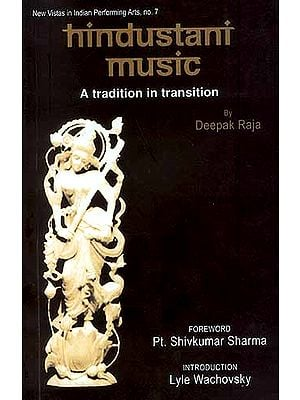 Hindustani Music A Tradition in Transition