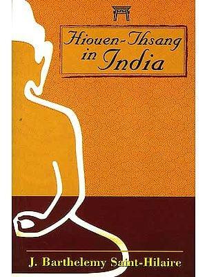 Hiouen-Thsang In India