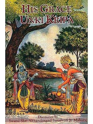 His Grace Unki Kripa