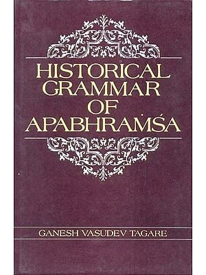 HISTORICAL GRAMMAR OF APABHRAMSA (An Old Book)