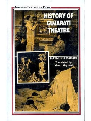 HISTORY OF GUJARATI THEATRE