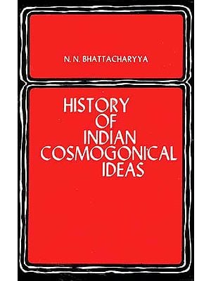 History of Indian Cosmogonical Ideas