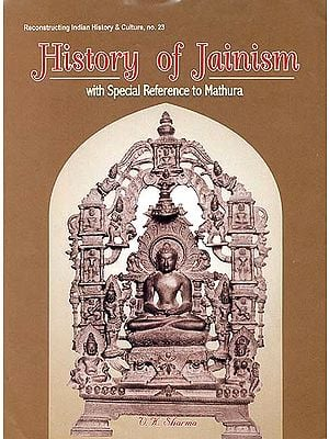 History of Jainism with Special Reference to Mathura