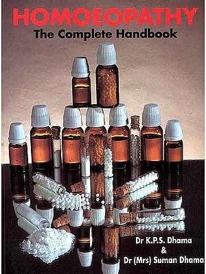 Homoeopathy The Complete Handbook