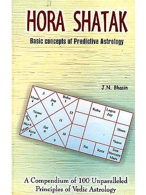 Hora Shatak (Basic Concepts of Predictive Astrology)