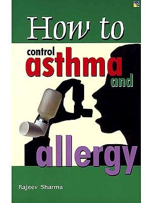 How to Control Asthma and Allergy