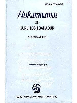Hukamnamas of Guru Tegh Bahadur: A Historical Study (An old Book)