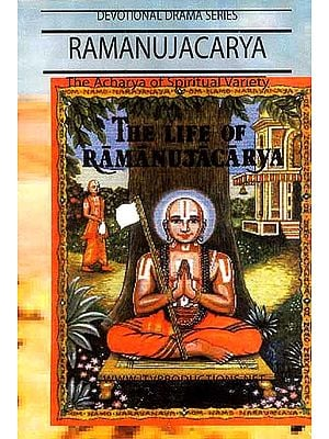 Ramanujacarya The Acharya of Spiritual Variety The Life of Ramanujacarya Devotional Drama Series (English Subtitles) (DVD Video)