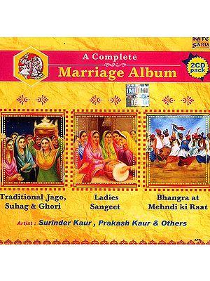 A Complete Marriage Album Traditional Jago, Suhag & Ghori Ladies Sangeet Bhangra at Mehndi ki Raat<br>(Two CDs in Punjabi)