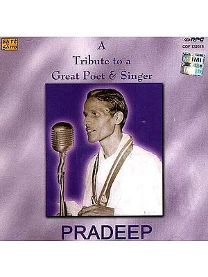 A Tribute to a Great Poet & Singer Pradeep<br> (Audio CD)