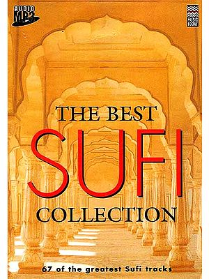 The Best Sufi Collection (67 of the Greatest Sufi Tracks) <br>(MP3 CD)