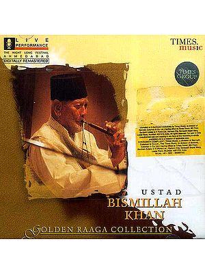 Ustad Bismillah Khan Golden Raaga Collection (Audio CD)