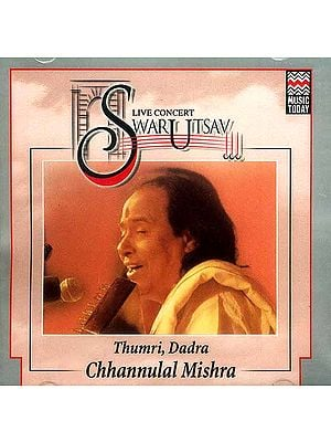 Life Concert Swarutsav 2000 Chhannulal Mishra, Vocal (Audio CD)