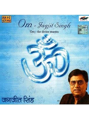 Om The Divine Mantra by Jagjit Singh (Audio CD)