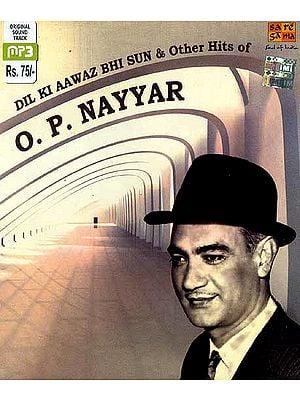 Dil Ki Aawaz Bhi Sun & Other Hits of O.P. Nayyar (MP3 CD)