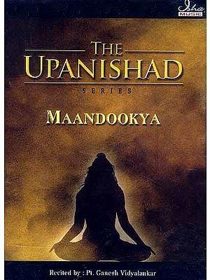 The Upanishad Series Maandookya (Audio CD) {Original Text and English Transliteration Included}