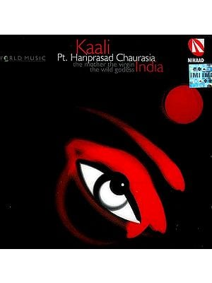 Kaali (The Mother The Virgin The Wild Godess India) (Audio CD)
