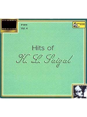 Hits of K. L. Saigal (Vol. 4) (Audio CD)