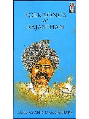 Folk Songs of Rajasthan (Set of Two Audio CDs)