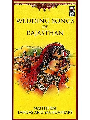 Wedding Songs of Rajasthan (Set of Two Audio CDs)