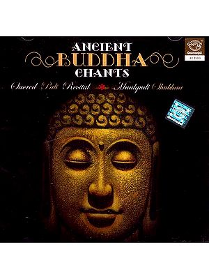 Ancient Buddha Chants (Audio CD)