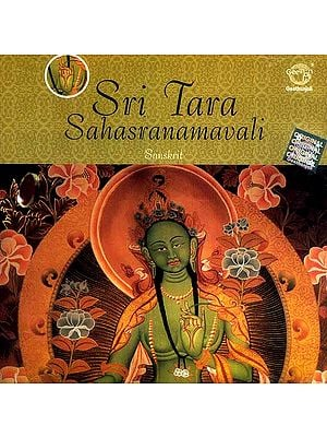Sri Tara Sahasranamavali (The Thousand Names of Goddess Tara) (Audio CD)
