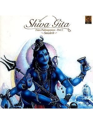 Shiv Gita (From Padmapurana – Part 2) (Audio CD)
