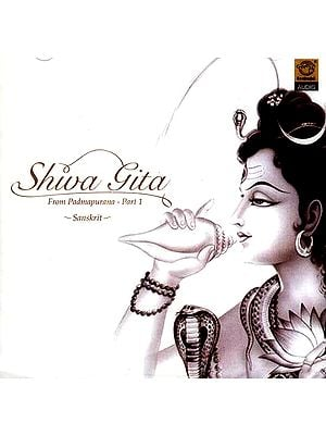Shiv Gita (From Padmapurana – Part 1) (Audio CD)