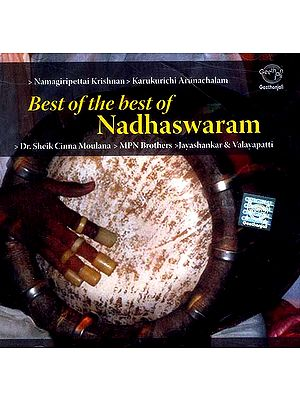 Best of The Best of Nadhaswaram (Audio CD)