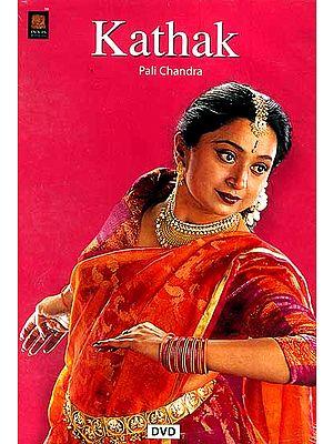 Kathak by Pali Chandra (DVD Video)