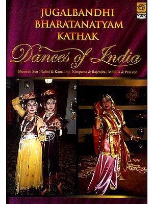 Jugalabandhi Bharatanatyam Kathak Dances of India (DVD Video)
