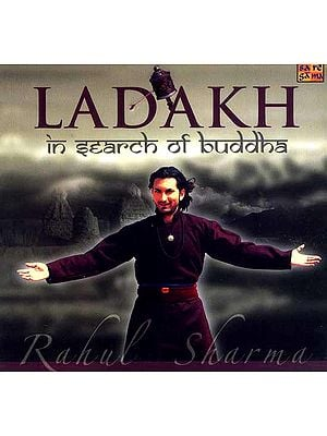 Ladakh (In Search of Buddha) (Audio CD)