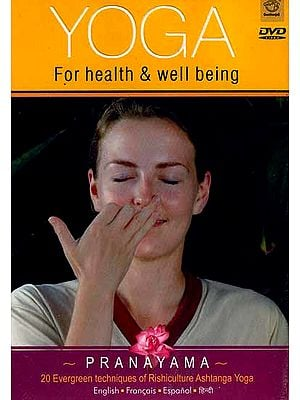 YOGA For Health & Well Being ~ PRANAYAMA ~(20 Evergreen Techniques Of Rishiculture Ashtanga Yoga) (DVD Video)