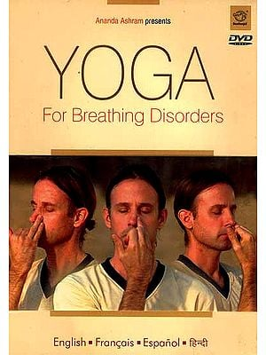 Yoga For Breathing Disorders (English- Francais- Espanol- Hindi) (DVD Video)