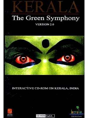 Kerala The Green Symphony Version 2.0 (Interactive CD-Rom on Kerala, India)