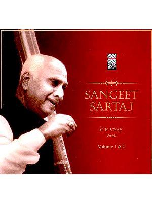 Sangeet Sartaj C R Vyas (Audio CD Volume 1 & 2)