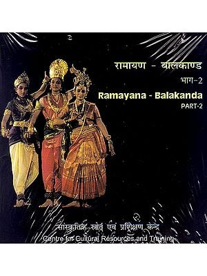 Ramayana - Balakanda (Bharatnatyam Dance Style Part-2) (DVD Video)