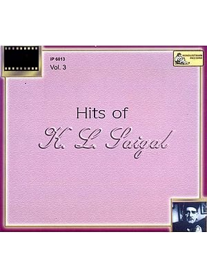 Hits of K.L. Saigal (Vol-3) (Audio CD)