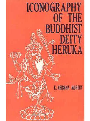 Iconography of the Buddhist Deity Heruka