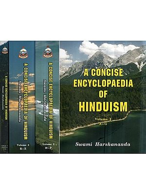 A Concise Encyclopaedia of Hinduism (In Three Volumes): The Most Comprehensive and Authoritative Source on Hinduism Available Today