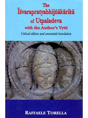 The Isvarapratyabhijnakarika of Utpaladeva